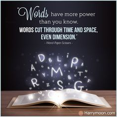 """""""Words have more power than you know. Words cut through time and space, even dimension."""" - Wand-Paper-Scissors  .  .  .  #harrymoon #wandpaperscissors #bookquote #bookquotes #quoteoftheday #booklover #bookaddict #reading #book #booksforkids #booksfortoddlers #library #booklovers #bibliophile #bookstagram #booknerd #ilovereading #instabook #instaread #kidsbooks #bookish #ilovebooks #bookworm #bookaholic"""