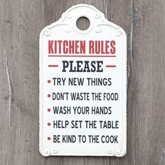 Kitchen Rules Metal Sign The simple shape makes this metal kitchen sign an easy piece to find a place for. Hang our Kitchen Rules Metal Sign where the kitchen users can read it, and it can remind them to The Farm, French Kitchen Decor, Kitchen Wall Art, Cozy Kitchen, Kitchen Dining, Dining Room, My Kitchen Rules, Kitchen Signs, Family Rules Sign