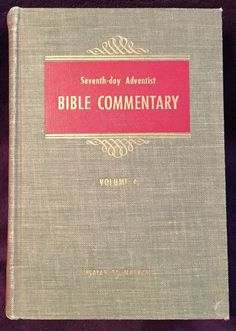 Seventh-day Adventist Bible Commentary Vol 4 1955 Francis Nichol Editor HB SDA