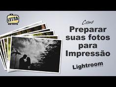 Tutorial Lightroom - Preparar suas fotos para Impressão - YouTube
