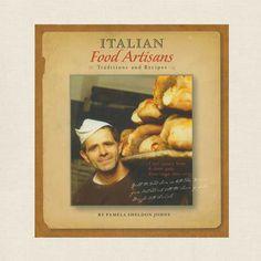 Italy - Italian Food Artisans cookbook