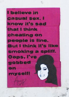 Favourite Celebrity Quote - Amy Winehouse