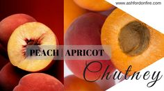 Ashford on Fire Peach Chutney, Fire Food, South African Recipes, Dessert Recipes, Desserts, Preserves, Good Food, Easy Meals, Chutneys