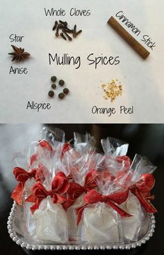 DIY Mulled Spice Sachets - Ingredients:  Small spice bags with a string tie, Clear cellophane favor bags,  Ribbon, Whole cloves, Cinnamon sticks, Star anise, Whole allspice, Dried orange peel (found in the spice aisle at the grocery),  Directions For Making the Spice Sachets: For each spice bag, you will need to add: One cinnamon stick, One star anise, 4-6 whole cloves, 3-5 allspice balls, Couple of shakes of the jar of orange peel.