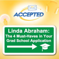 Linda Abraham has been living and breathing admissions for over 20 years. In this podcast episode, she shares the secret to getting accepted to grad school.