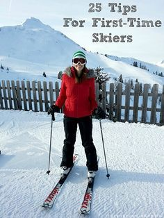 First time on the slopes? Check out these 25 helpful tips for first-time skiers from veteran skiers, qualified instructors, and my own humbling experience! Ski Trip Packing List, Ski Trips, Packing Lists, Road Trips, Weekender, Ski Et Snowboard, Ski Ski, Ski Weekends, Ski Vacation