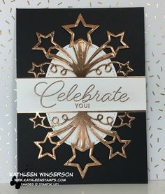 Celebrate You! Birthday card featuring Birthday Blast stamp set and Star Blast framelit from Stampin' Up! by Kathleen Wingerson   www.kathleenstamps.com