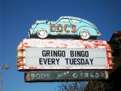 """LOL. Neon sign somehwhere in Texas. I would pay money to find out what the heck  """"gringo bingo"""" is. I'm not even kidding."""