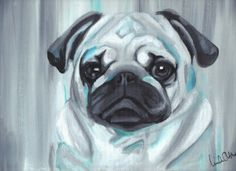 Wall Art - Painting of a Pug in grey and blue on a canvas board. Artist: Linda Otton