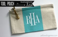 Home Depot tool pouch turned to monogram clutch. Using scrap fabric and heat transfer vinyl.