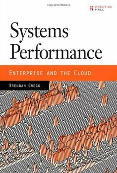 Systems Performance: Enterprise and the Cloud by Brendan Gregg, http://www.amazon.com/dp/0133390098/ref=cm_sw_r_pi_dp_n3iQtb0XHNKG8