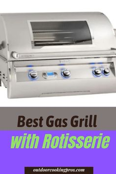 Read Outdoor Cooking Pro's Best Gas Grill with Rotisserie. A rotisserie is a highly convenient way for you to evenly cook meat without burning them. What's great about gas grills with rotisserie burners is that the food that's cooked retains its juices, so you're not serving dried-out meat at all. Read more about our 5 Best Gas Grills with Rotisserie Reviews. Visit us at outdoorcookingpros.com to know more about Gas Grill with Rotisserie. Outdoor Gas Grills, Outdoor Grill Area, Outdoor Grill Station, Outdoor Barbeque, Built In Gas Grills, Best Gas Grills, Backyard Kitchen, Backyard Bbq, 3 Burner Gas Grill