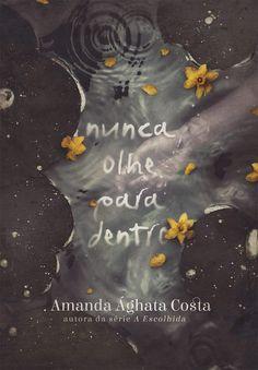 Amanda Ághata Costa Releases Never Look Inside Cover, Her New Novel - Fantasy Book Cool Books, I Love Books, My Books, Fantasy Book Series, Fantasy Books To Read, Book Cover Design, Book Design, Forever Book, World Of Books