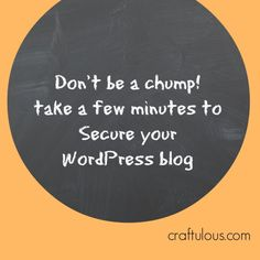 Three Simple Steps to Secure Your WordPress Blog http://craftulous.com/three-steps-to-secure-wordpress/?utm_campaign=coschedule&utm_source=pinterest&utm_medium=Kristina%20Quinones%20(%7Bweb%7D%20design)&utm_content=Three%20Simple%20Steps%20to%20Secure%20Your%20WordPress%20Blog #wordpress #girlgeek #website #wp