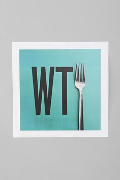 What The Fork Print (David Schwen For Society6)