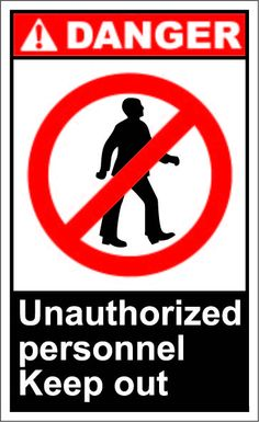 Unauthorized personnel keep out $1.64 #signs