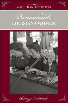 Remarkable Louisiana Women