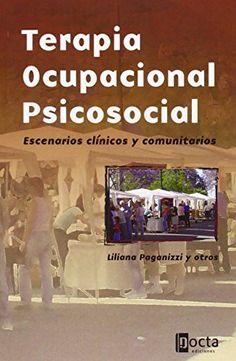 Papel Terapia Ocupacional Psicosocial