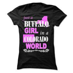 Buffalo Girl Colorado world - #gift for women #graduation gift. WANT IT => https://www.sunfrog.com/LifeStyle/Buffalo-Girl-Colorado-world-Ladies.html?68278