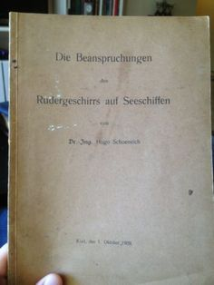 1909 German Nautical Engineering Text: Stress On Rudders Of Sea Going Ships WWI