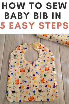Learn how to sew a baby bib in just 5 easy steps with this sewing project. This is a baby bib sewing pattern, which can be tried by any beginner seamstress. Baby Sewing Tutorials, Baby Sewing Projects, Sewing Projects For Beginners, Sewing For Kids, Sewing Tips, Sewing Ideas, Newborn Baby Boy Gifts, Baby Boy Bibs, Baby Bibs Patterns