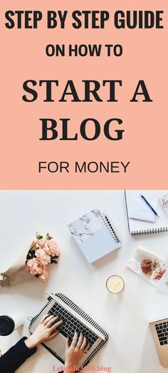 How to start a wordpress blog and make money. How to start a blog for beginners step by step.