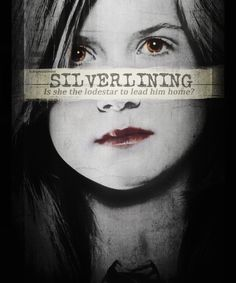 Silverlining.  Forro de Prata ela é a estrela-guia para levá-lo para casa?