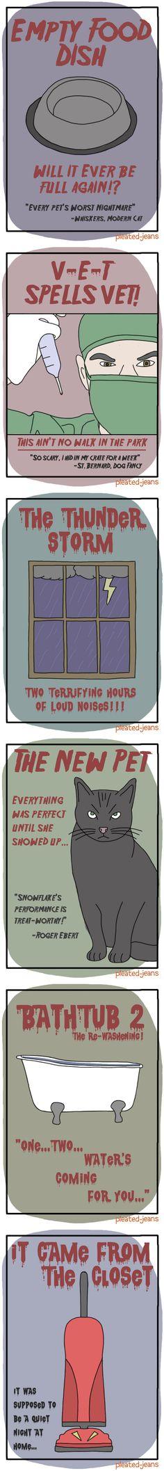 Pet horror movies.