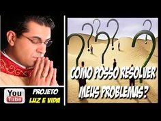 Como posso resolver meus problemas - YouTube