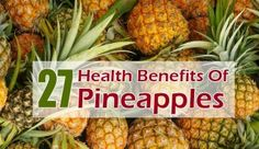 Benefits Of Pineapples For Skin