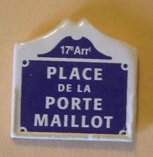 Fève du MH 2000 - Places de Paris : La Place de la Porte Maillot