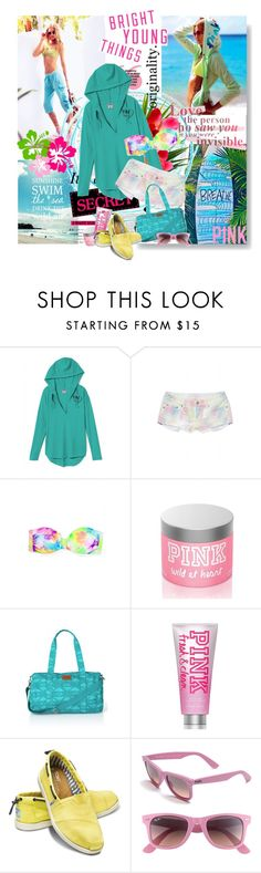 """""""Bright Young Things: PINK Spring Break Style Off!"""" by gench ❤ liked on Polyvore featuring Victoria's Secret PINK, Love Quotes Scarves, Jennifer Lopez, Victoria's Secret, TOMS, Ray-Ban, pink, spring break fashion, victoria's secret and 2013 must haves top trends"""