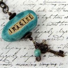 Imagine pendant-I'D LIKE TO TRY THIS FOR BOOKMARKS