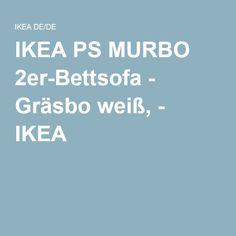 IKEA PS MURBO 2er-Bettsofa - Gräsbo weiß, - IKEA