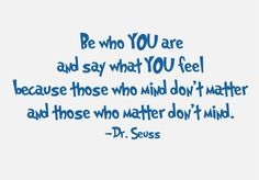 Be Who You Are Dr. Seuss Vinyl Wall Decal Quote/ Children- Nursery Vinyl Wall Lettering. $12.99, via Etsy.