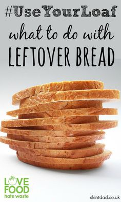Instead of throwing away stale leftover bread, put it to good use and use your leftovers to come up with new recipes to cut down on food waste.