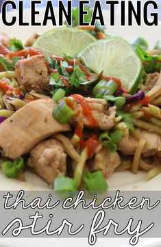 Clean Eating Thai Chicken Stir Fry - a great replacement for those that love pad thai. Must try!
