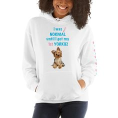 A new hoodie for women Yorkshire Terrier mom and parent from our collection, Almost normal, with paws design on the left sleeve.