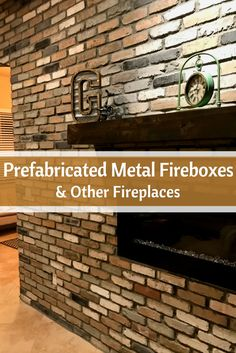 Prefabricated metal fireboxes are your easy and cost effective solution. Learn more about the benefits of installing it.  #mortonstones  #rustic #modernhome #decor #interiordesign #interior #homeideas #brickveneer #fireplace #indoorfireplace #outdoorfireplace #prefabricatedmetalfirebox