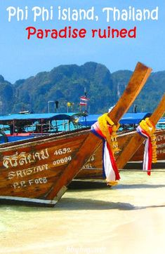 The Phi Phi islands used to be the most beautiful islands on earth. No more. This post describes how Phi Phi became paradise ruined. #bbqboy #PhiPhi #Thailand #travel