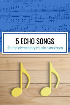 Five echo songs to use in your elementary music classroom.