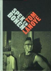 Spek en Bonen - Tom Lanoye