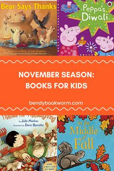 November Season: Books for Kids. Looking for some books for your kids? Click through to find out this book list for the fall! Bendy Bookworm Yoga