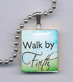 Walk by Faith Scrabble Tile Jewelry