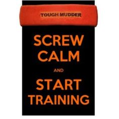 Ugh. I have zero interest in doing the tough mudder and won't do it, but I like the training motivation!