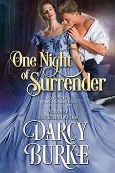 One Night of Surrender (Wicked Dukes Club by Darcy Burke - Hopeless Romantic Beau Film, New York Times, Der Club, Historical Romance Books, Romance Novels, Wicked, Believe, Pose, Unhappy Marriage