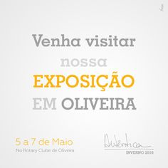 Já estamos aqui! Pode vir!    Rotary Clube - Rua Zé dos Santos, 20 (entre o Fórum e a Rodoviária)  Horários - Dia 5 e 6 - de 9h às 19h e Dia 7 - de 9h às 12h