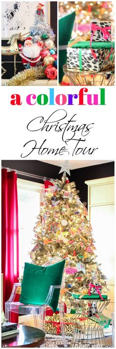 A Colorful Christmas Home Tour: Full of colorful, meaningful decorations!
