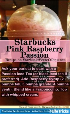Starbucks Secret Menu: Pink Raspberry Passion