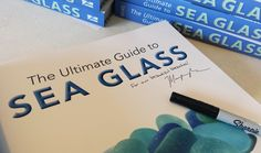 Signed copies available at our website. WestCoastSeaGlass.com
